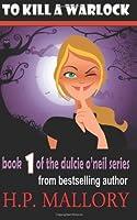 To Kill A Warlock (Dulcie O'Neil, #1)