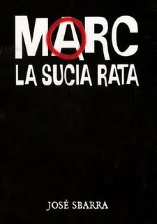 Marc, la sucia rata by José Sbarra