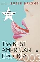 The Best American Erotica 2003 (Best American Erotica)