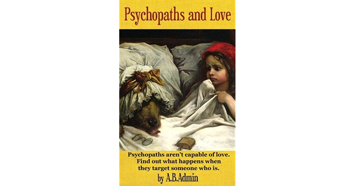 Psychopaths and love by ab admin fandeluxe Images