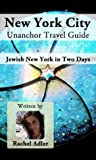 New York City Unanchor Travel Guide - Jewish New York in Two Days