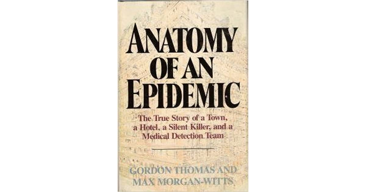 Anatomy Of An Epidemic By Gordon Thomas