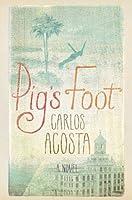 Pig's Foot: A Novel