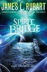 Spirit Bridge (Well Spring, #3)