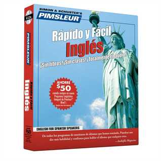 Rapido y Facil Ingles (English For Spanish Speakers) (Quick & Simple) (Pimsleur Quick and Simple (ESL))