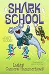 Lights! Camera! Hammerhead! (Shark School #2)