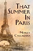 That Summer in Paris: A New Expanded Edition