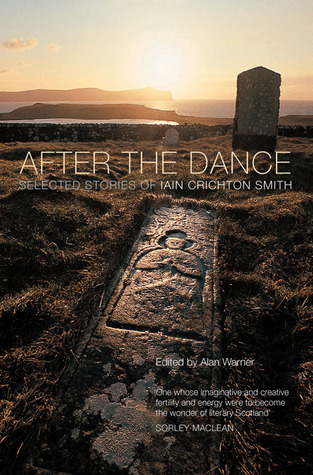 After the Dance by Iain Crichton Smith