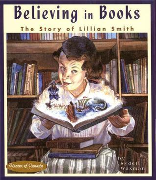 Believing in Books - The Story of Lillian Smith