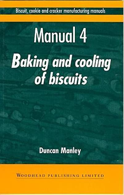 biscuit cookie and cracker manufacturing manuals manual 4 baking rh goodreads com Cracker Manufacturers biscuit cookie and cracker manufacturing manual 1