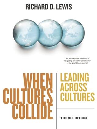When Cultures Collide: Leading Across Cultures