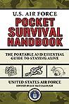 U.S. Air Force Pocket Survival Handbook by U.S. Air Force
