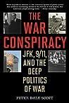 The War Conspiracy: JFK, 9/11 and the Deep Politics of War