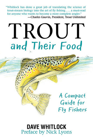 Trout and Their Food A Compact Guide for Fly Fishers