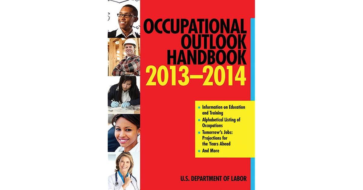 Occupational Outlook Handbook 2013-2014 by U.S. Department ...