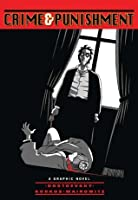 Crime and Punishment (Illustrated Classics): A Graphic Novel