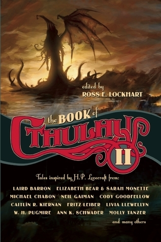 The Book of Cthulhu II by Ross E. Lockhart