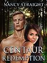 Centaur Redemption (Touched, #4)