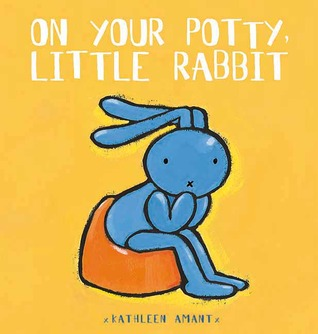 On Your Potty, Little Rabbit