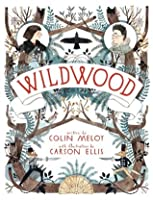 Wildwood (The Wildwood Chronicles, #1)