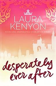 Desperately Ever After (Desperately Ever After, #1)