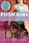 Push Girl by Chelsie Hill