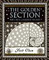 The Golden Section: Nature's Greatest Secret