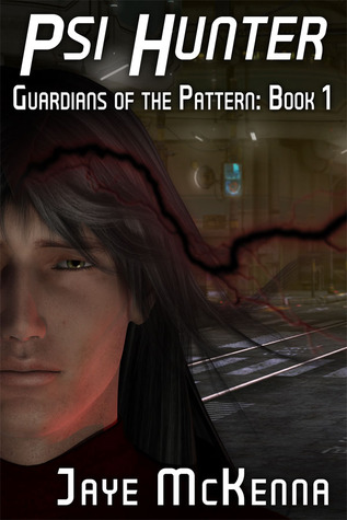 Psi Hunter (Guardians of the Pattern, #1)