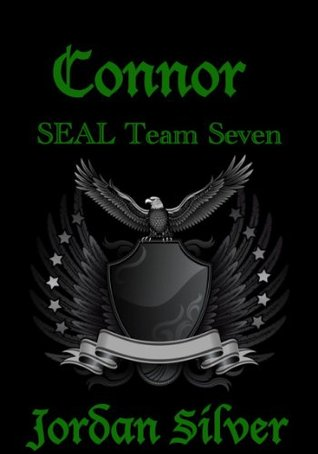 Connor (SEAL Team Seven, #1) by Jordan Silver