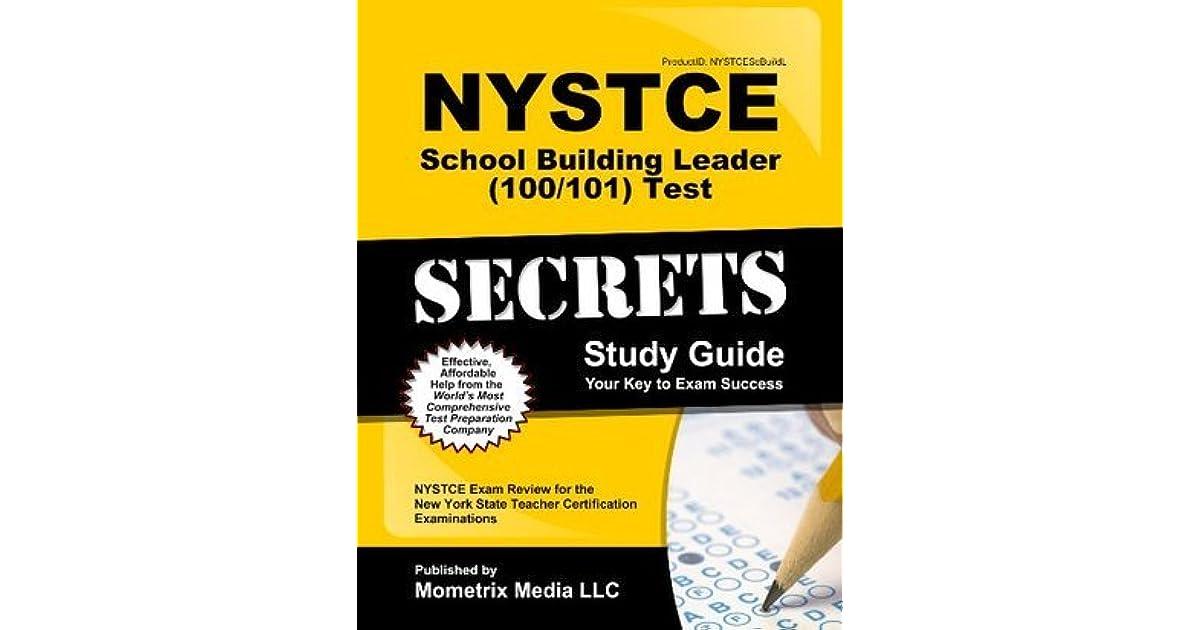 NYSTCE School Building Leader (100/101) Test Secrets Study Guide ...