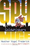Goldwhiskers (Spy Mice, #3)