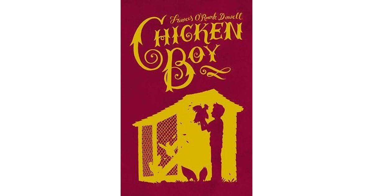 Chicken Boy By Frances O Roark Dowell