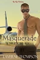 Masquerade (The Three Sisters Series #3)