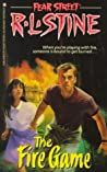 The Fire Game (Fear Street, #11)