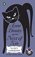 Aunt Dimity and the Next of Kin (Aunt Dimity Mystery, #10)