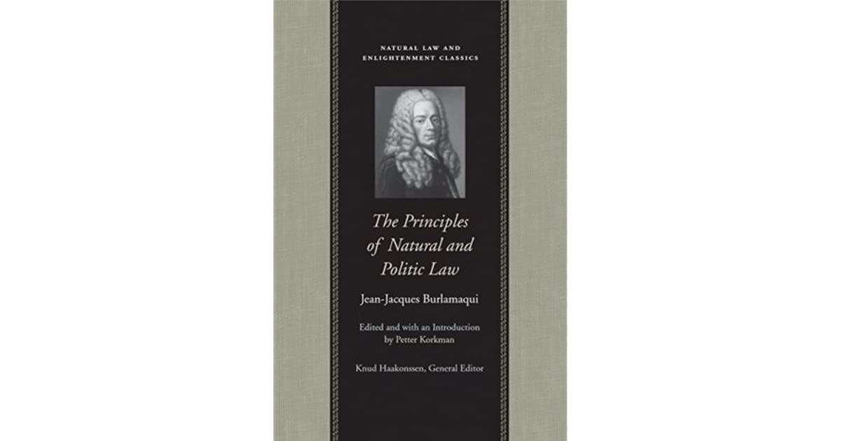 The Principles of Natural and Politic Law (Natural Law and Enlightenment Classics)