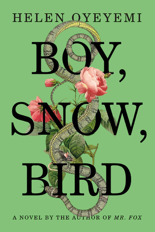 "Book cover of ""Boy, Snow, Bird"" by Helen Oyeyemi"