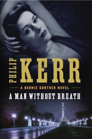A Man Without Breath by Philip Kerr