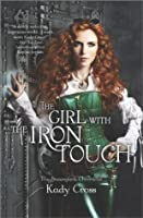 The Girl with the Iron Touch (Steampunk Chronicles, #3)