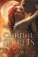 Carnal Secrets (The Phoenix Pack, #3)