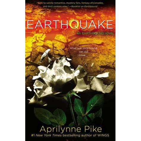 Earthquake (Earthbound, #2) by Aprilynne Pike