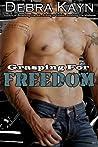 Grasping For Freedom (Bantorus MC, #4)