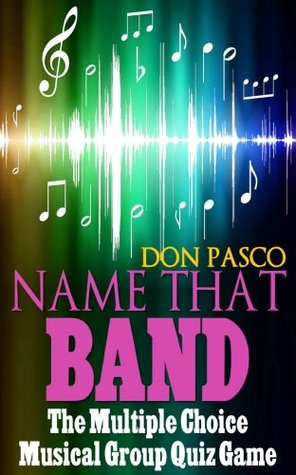 Name That Band - The Multiple Choice Music Quiz Game by Don