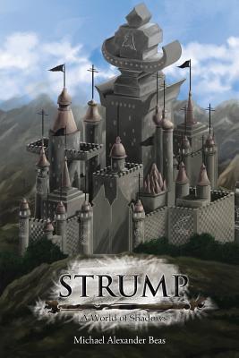 Strump: A World of Shadows