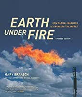 Earth Under Fire: How Global Warming Is Changing the World
