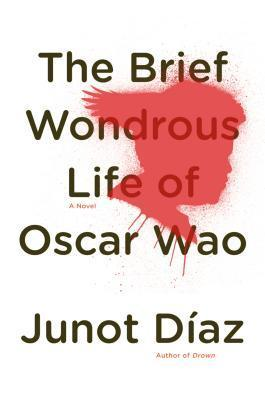 Brief Wondrous Life of Oscar Wao, The - Junot Diaz (1)
