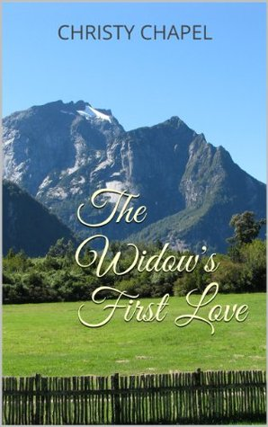 The Widow's First Love (Mail Order Husband)
