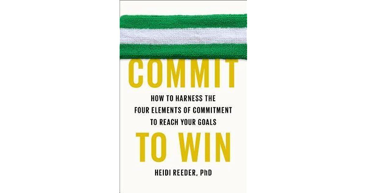 Commit to win heidi reeder