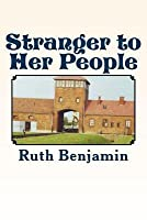 Stranger to Her People