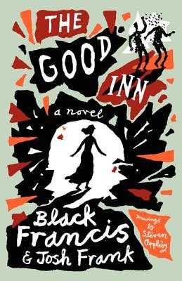 The Good Inn: an Illustrated Screen Story of Historical Fiction